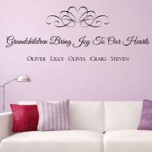 Personalised Grandchildren Bring Joy to our Hearts ~ Wall sticker / decals